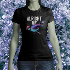 Alright My Bird Ladies short sleeved T shirt with bird graphic