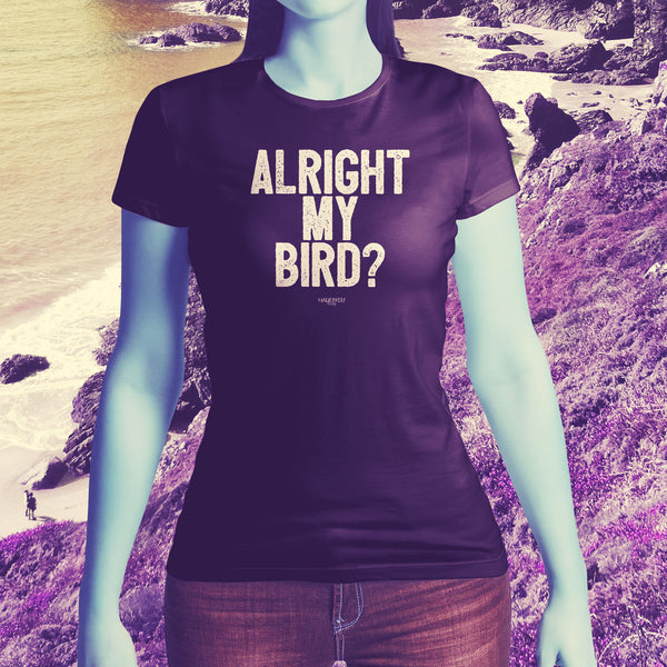 Alright My Bird  Cornish Dialect Ladies short sleeved T shirt