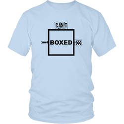 I Can't  Be Boxed - A Reach.Clothing Original
