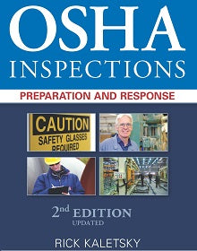 OSHA Inspections: Preparation and Response