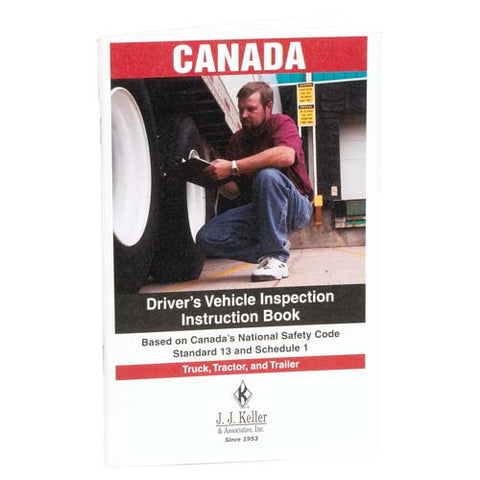 Canadian National Safety Code Standard 13 - DVIR Instruction Book