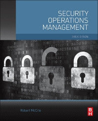 Security Operations Management 3rd Edition