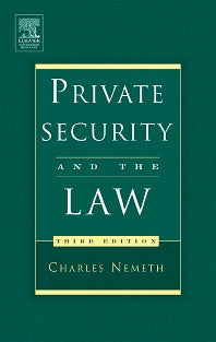 Private Security and the Law 3rd Edition