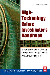 High-Technology Crime Investigator's Handbook 2nd Edition