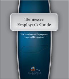 TENNESSEE EMPLOYER`S GUIDE - 24TH ED. - 28TH YEAR