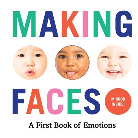 Making Faces A First Book of Emotions by Abrams Appleseed - Bloom Kids Collection - Hatchette Book Group