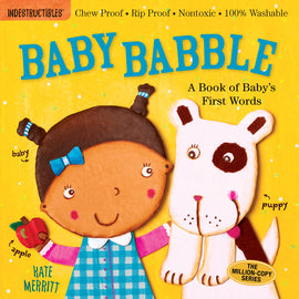 Baby Babble by Amy Pixton - Indestructibles Series - Bloom Kids Collection - Workman Publishing Co.