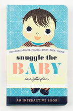 Snuggle the Baby by Sara Hillingham