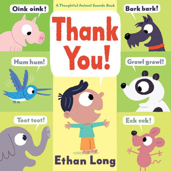 Thank You! by Ethan Long - Bloom Kids Collection - Hatchette Book Group