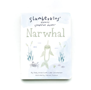 Slumberkins Sleepytime Rhyme Book - Narwhal - Growth Mindset