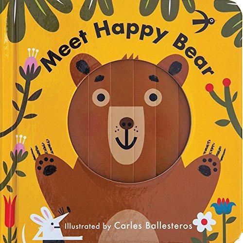 Changing Faces Meet Happy Bear by Carles Ballesteros - Bloom Kids Collection - Hatchette Book Group
