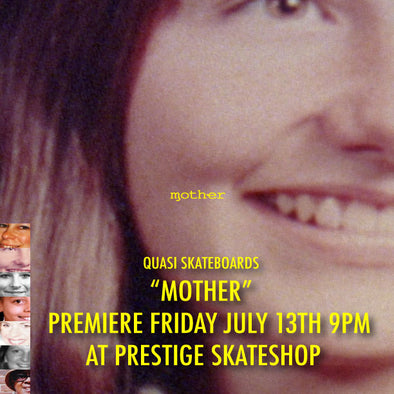 "Quasi's ""Mother"" Premiere this Friday the 13th"