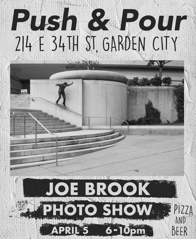 Joe Brook Photo Show at Push & Pour... TONIGHT!!!