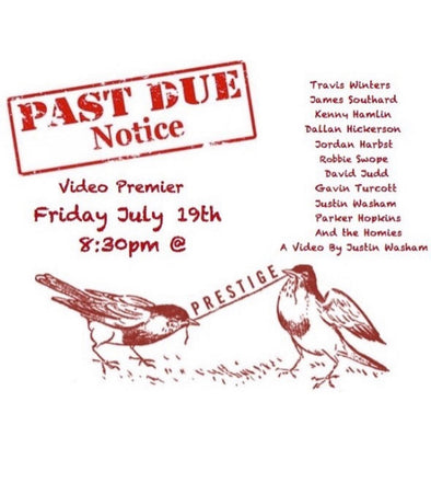 """Past Due Notice"" premiere July 19th"