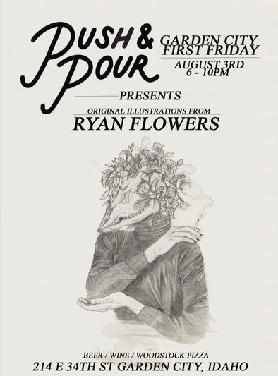 Ryan Flowers First Friday at The Push & Pour 9/3/18
