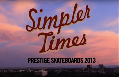 Simpler Times (2013) - Filmed and Edited by Mack Scharff