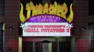 Small Potatoes 2 ... Full Video on Thrasher Mag.com!!!!