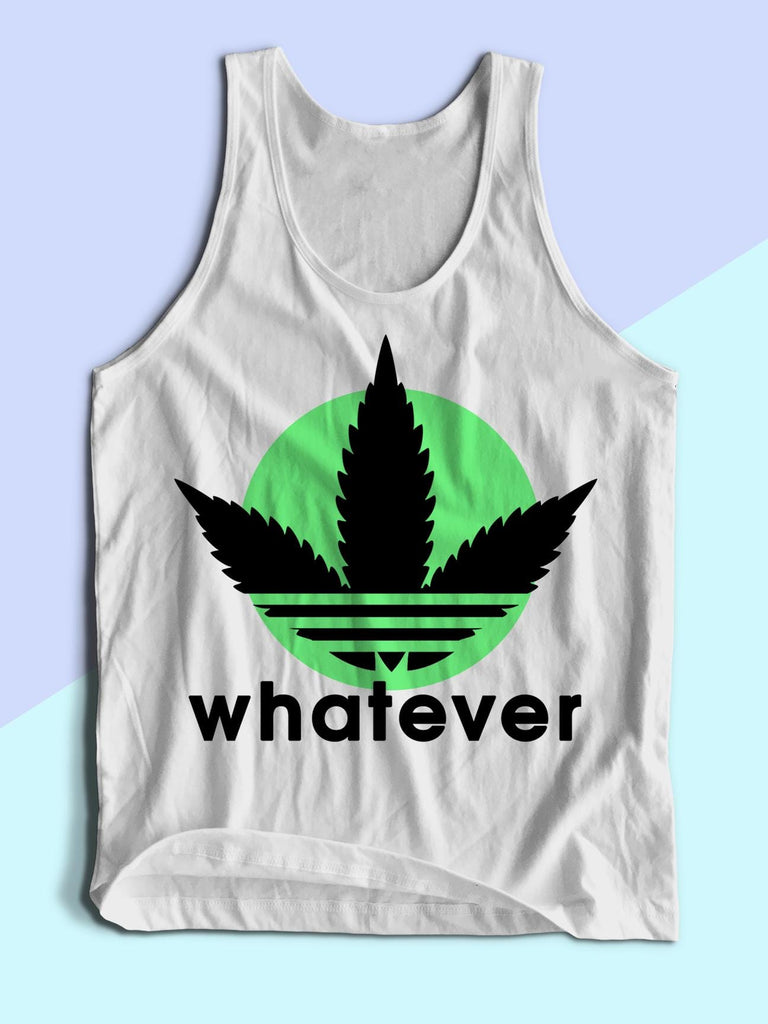 Mens Whatever Weed Leaf Tank Top | Mens Marijuana Shirt - Clarafornia