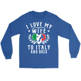 I Love My Wife To Italy and Back