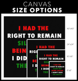 I Had the Right to Remain Silent II Wall Art Canvas