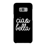 Ciao Bella Latest iPhone & Samsung Phone Cases