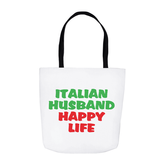 Italian Husband Happy Life Tote Bag - White
