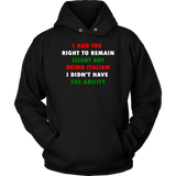 I Had the Right to Remain Silent II Men's Shirt