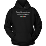 Never Underestimate an Italian Mamma Shirt