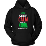 Let Mamma Handle It Shirt