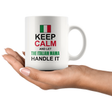Let The Italian Mamma Handle It 11oz Mug