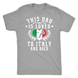 This Dad is Loved to Italy and Back Shirt