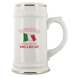 Have a Nice Day Beer Stein