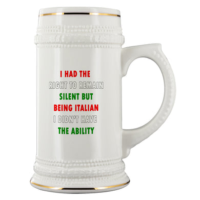I Had the Right to Remain Silent II Beer Stein