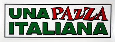 Una Pazza Italiano Decal Sticker