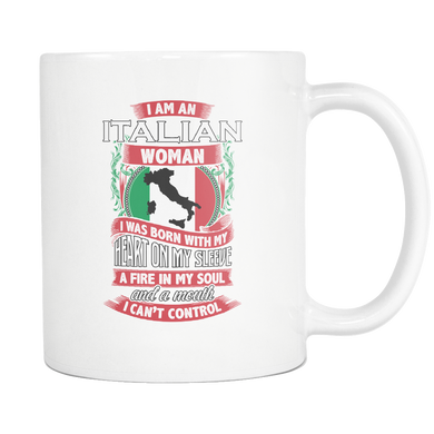 I am an Italian Woman 11oz Mug