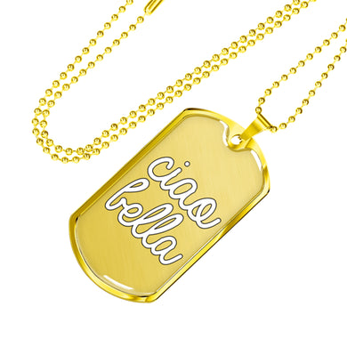 Gold Ciao Bella Dog Tag Pendant with Military Chain