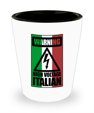 High Voltage Italian Shot Glass