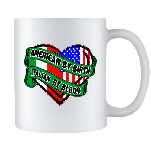American By Birth Italian By Blood Mug