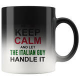 Let The Italian Guy Handle It Color Changing Mug