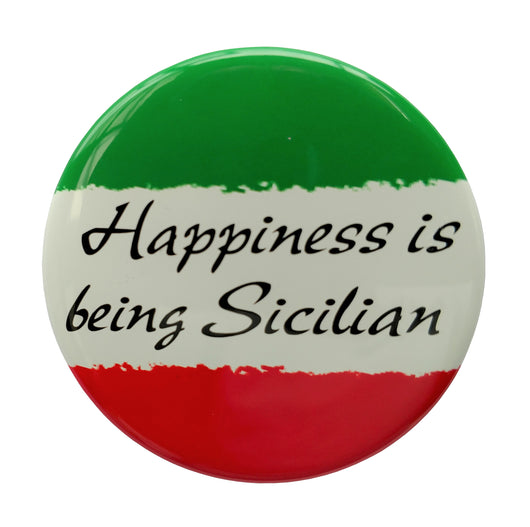 Happiness is Being Sicilian Button