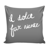 Sweetness of Doing Nothing Decorative Throw Pillow Set (Pillow Cover and Insert)