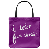 Sweetness of Doing Nothing Tote Bag
