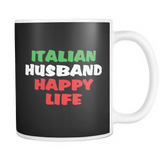 Italian Husband Happy Life Mug