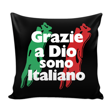 Thank God I'm Italian Pillow Cover with Insert