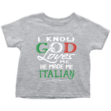 God Made Me Italian Toddler Shirt