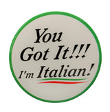 I Am Italian Button