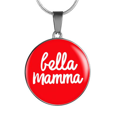 Bella Mamma with Red Circle Pendant Necklace