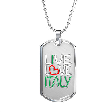 Live Love Italy Dog Tag Pendant with Military Chain in Stainless Steel & Gold option