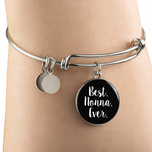 Best Nonna Ever With Black Circle Charm Bangle