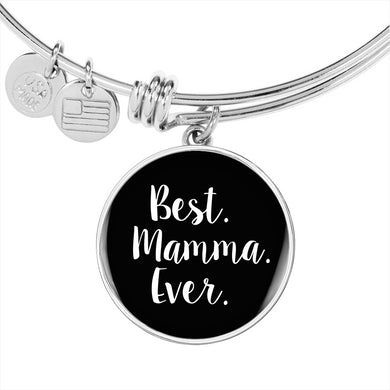 Best Mamma Ever with Black Circle Charm Bangle in Gold & Stainless Steel
